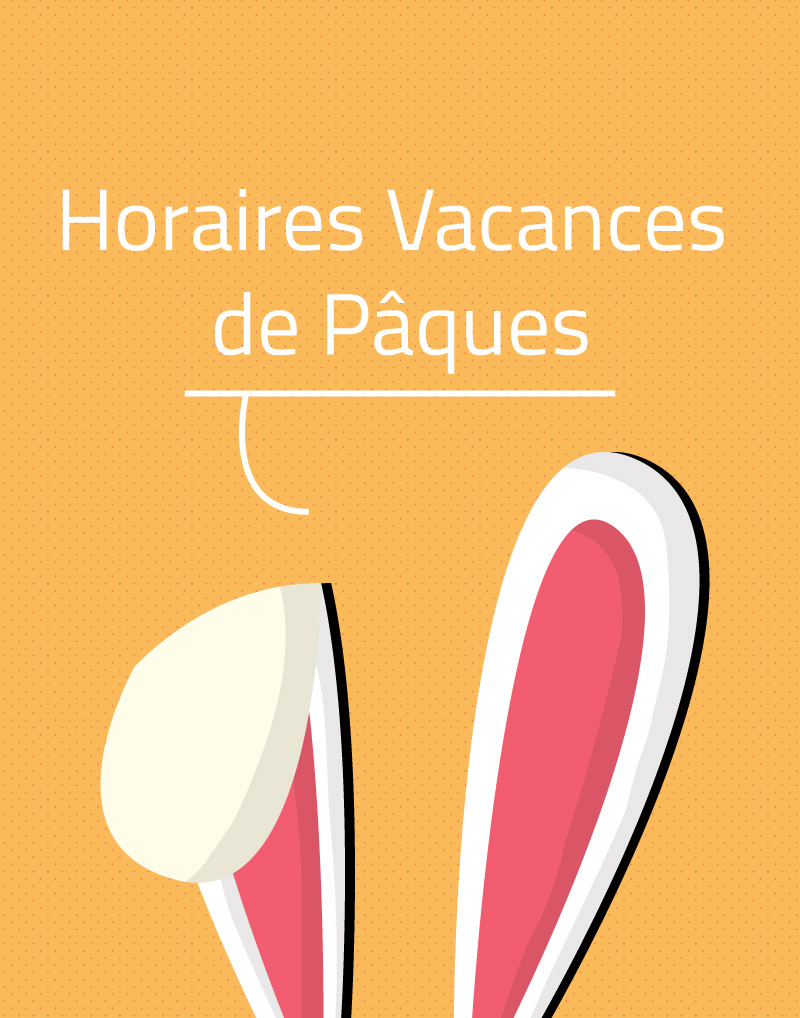 Horaires Vacances Avril